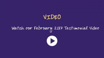 Watch our February 2017 Testimonial Video